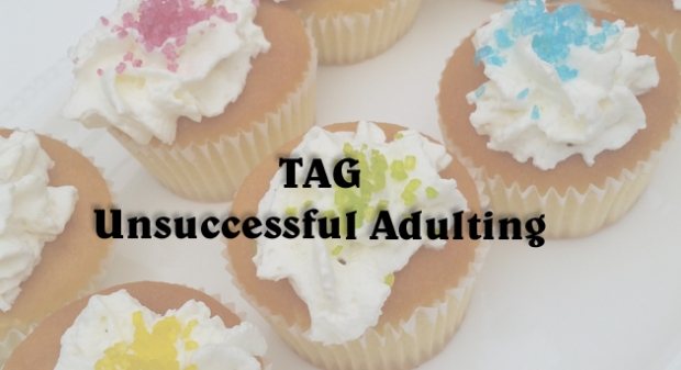 TAG Unsuccessful Adulting